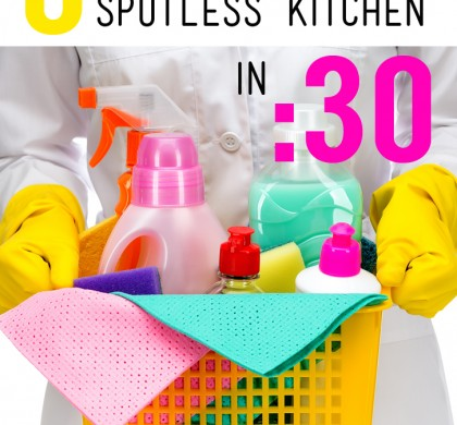 6 Steps to a Spotless Kitchen in 30 Minutes!