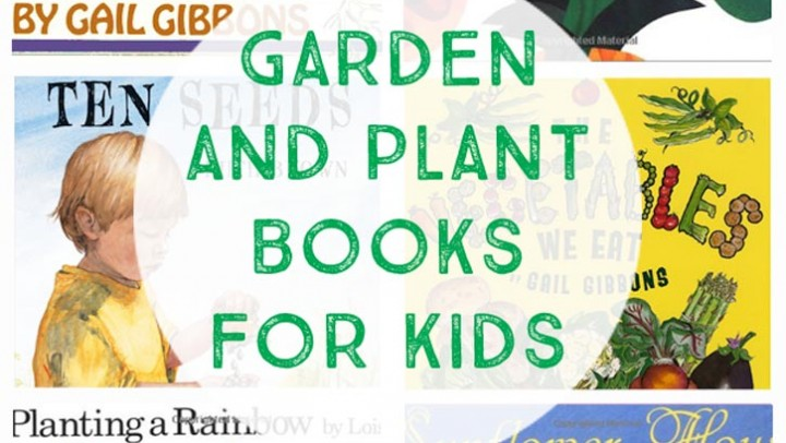 Garden and Plants Books for Kids
