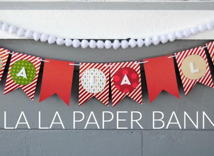 Fa La La Paper Banner