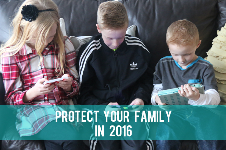 Protect your Family in 2016