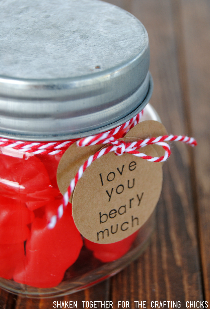 Love You Beary Much Valentine's Mason Jar Gift - fill with cinnamon bears and add a cute bear shaped tag!