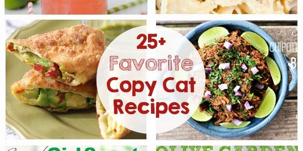 Favorite Copy Cat Recipes