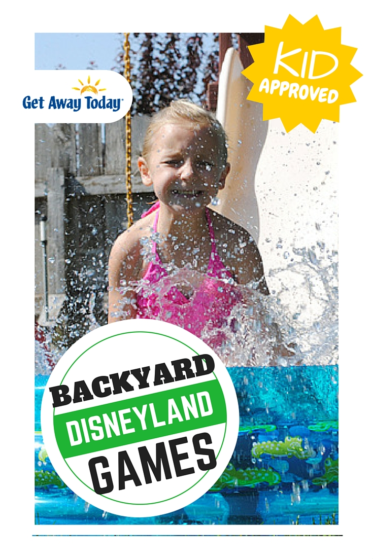 Make Disneyland in Your Own Backyard