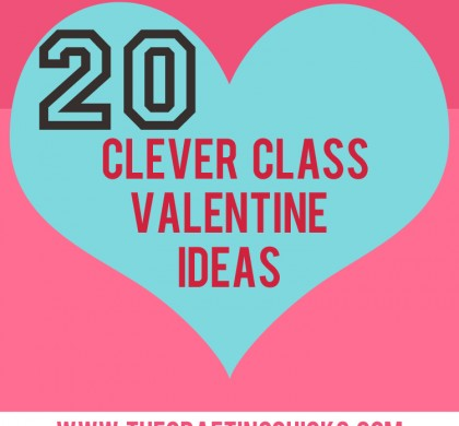 20 Clever Class Valentine Printables