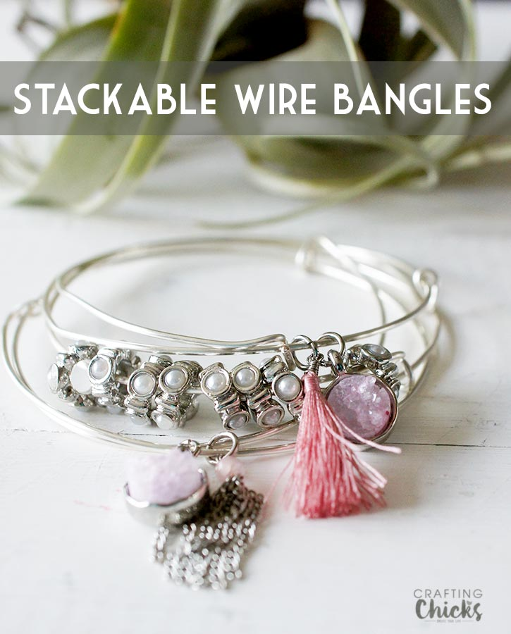 DIY Stackable Wire Bangles - The Crafting Chicks