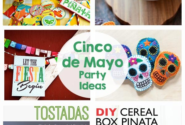 13 Cinco de Mayo Party Ideas