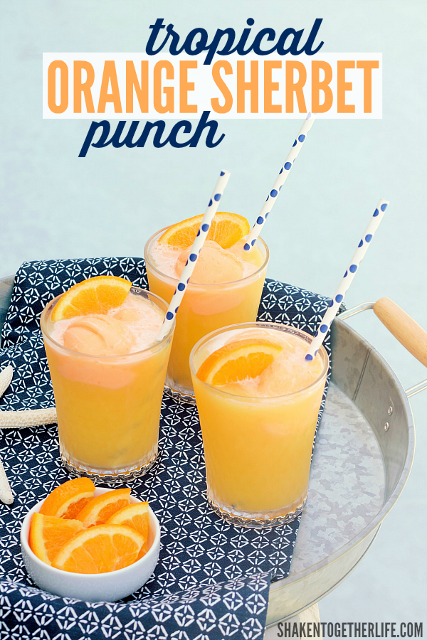 Tropical Orange Sherbet Punch from Shaken Together