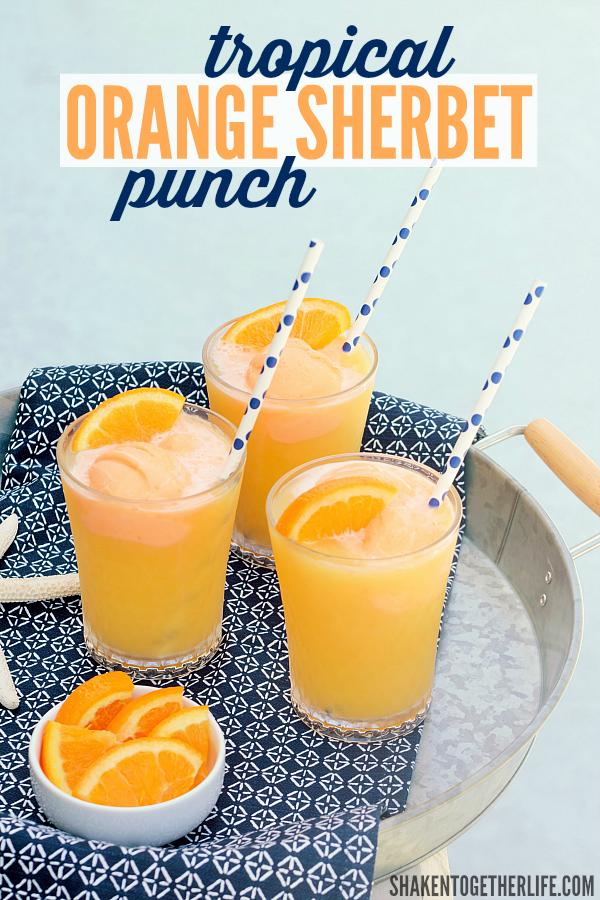 Tropical Orange Sherbet Punch from Shaken Together