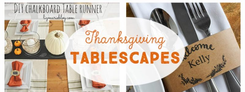 DIY Thanksgiving Tablescapes