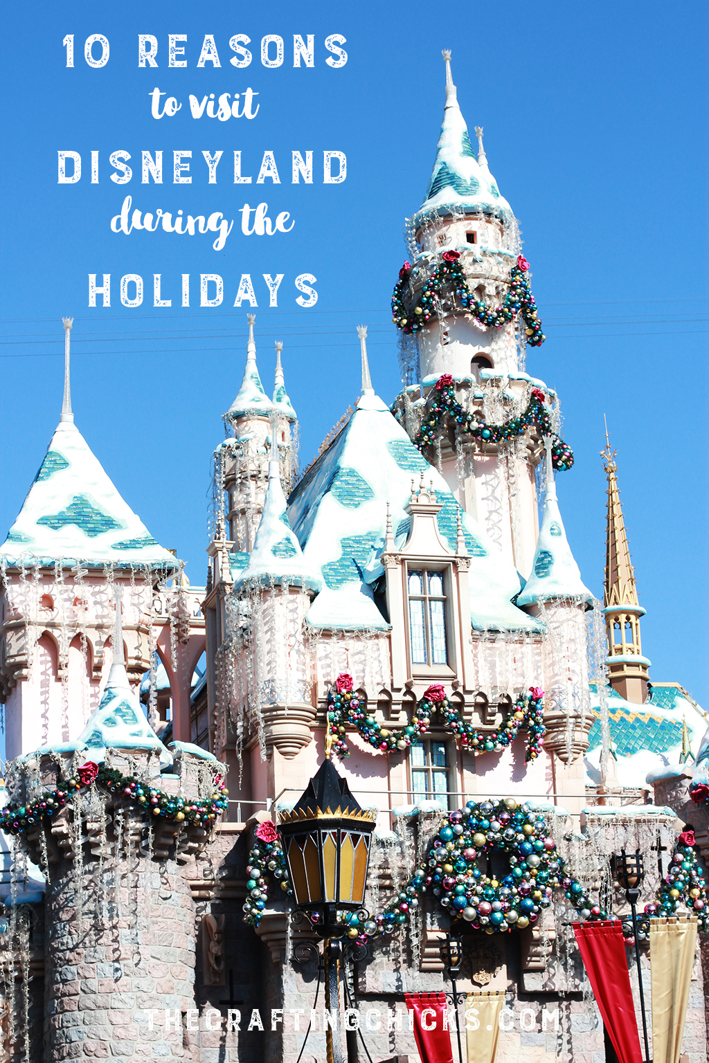 10 Reasons to Visit Disneyland During the Holidays
