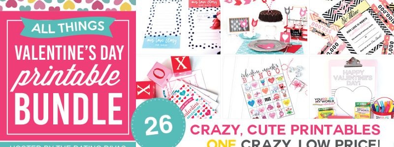 ALL THINGS VALENTINE'S DAY Blogger Printable Bundle