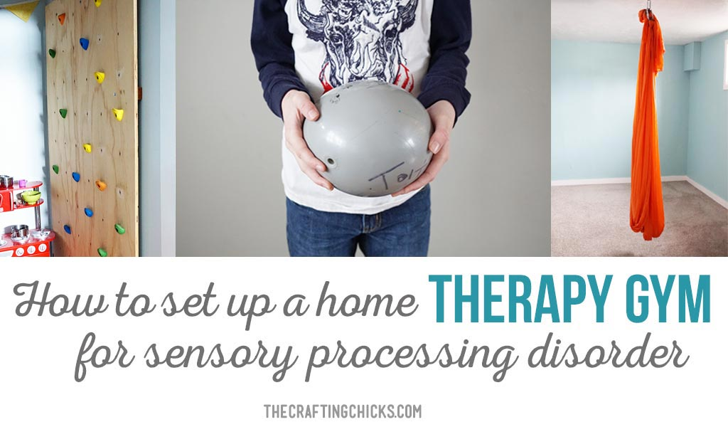 SPD Therapy Gym - What you need to set up a therapy gym at home for sensory processing disorder.