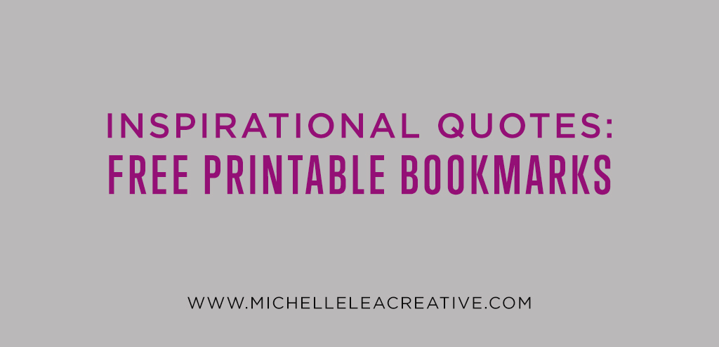 Inspirational Quotes: Free Printable Bookmarks
