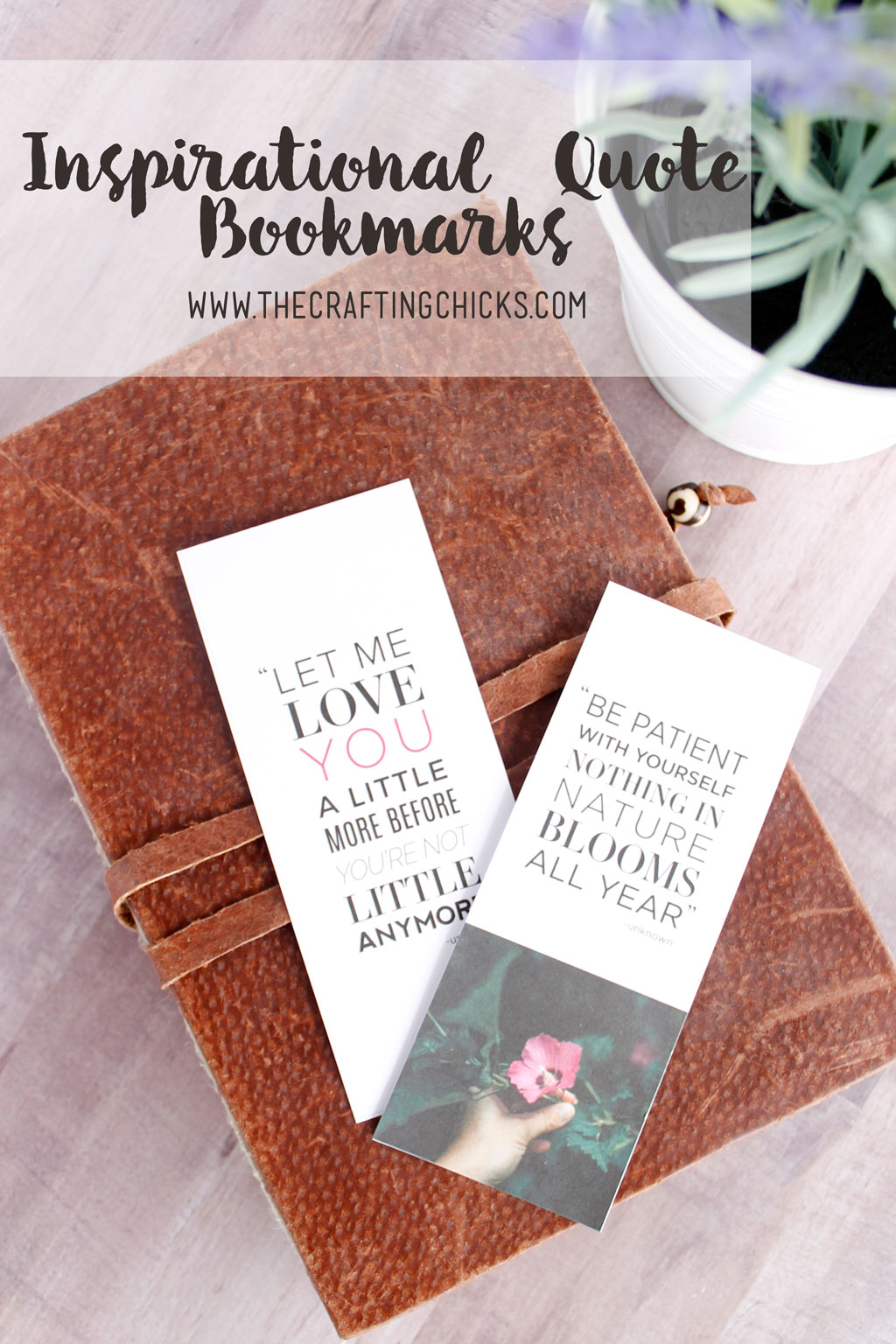 Inspirational Quotes Free Printable Bookmarks The Crafting Chicks