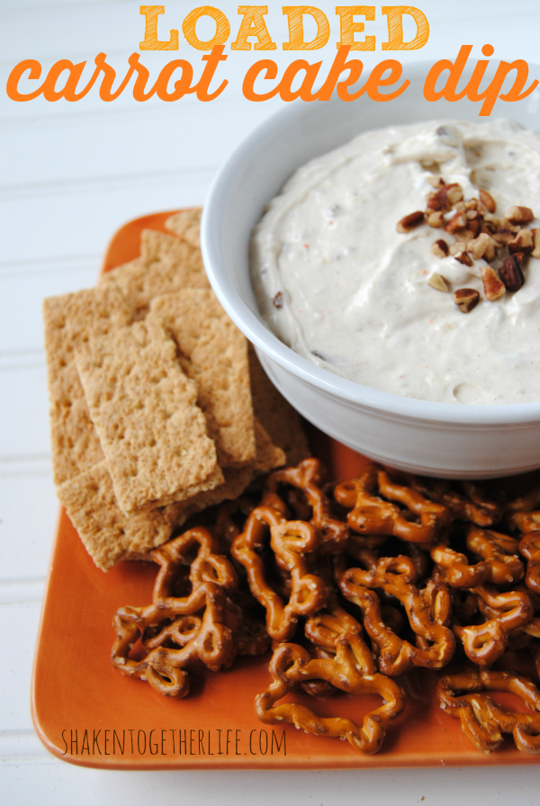 Loaded Carrot Cake Dip - an easy no bake dessert from Shaken Together!
