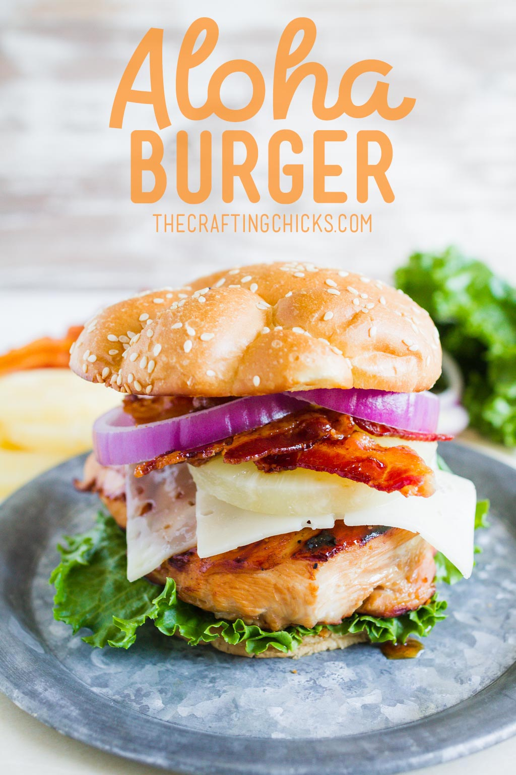 Aloha Burger Recipe The Crafting Chicks