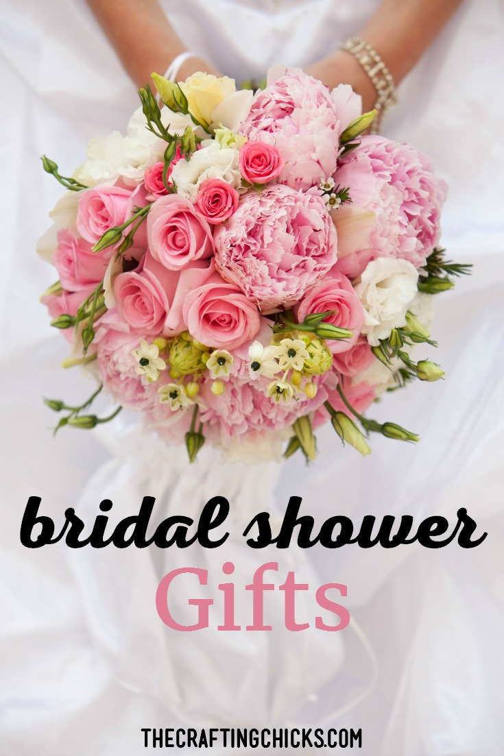 Best bridal shower gifts the crafting chicks for Great wedding shower gifts