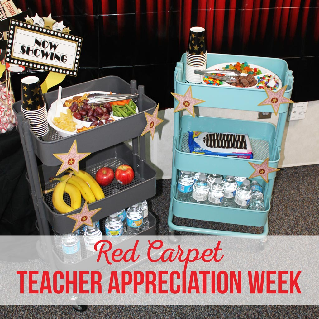 Red Carpet Teacher Appreciation Week | PTA Activities | Teacher Gifts | Teacher Luncheon | Teacher Snacks