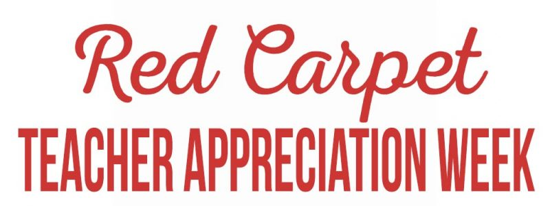 Food Ideas For Red Carpet Teacher Appreciation Week