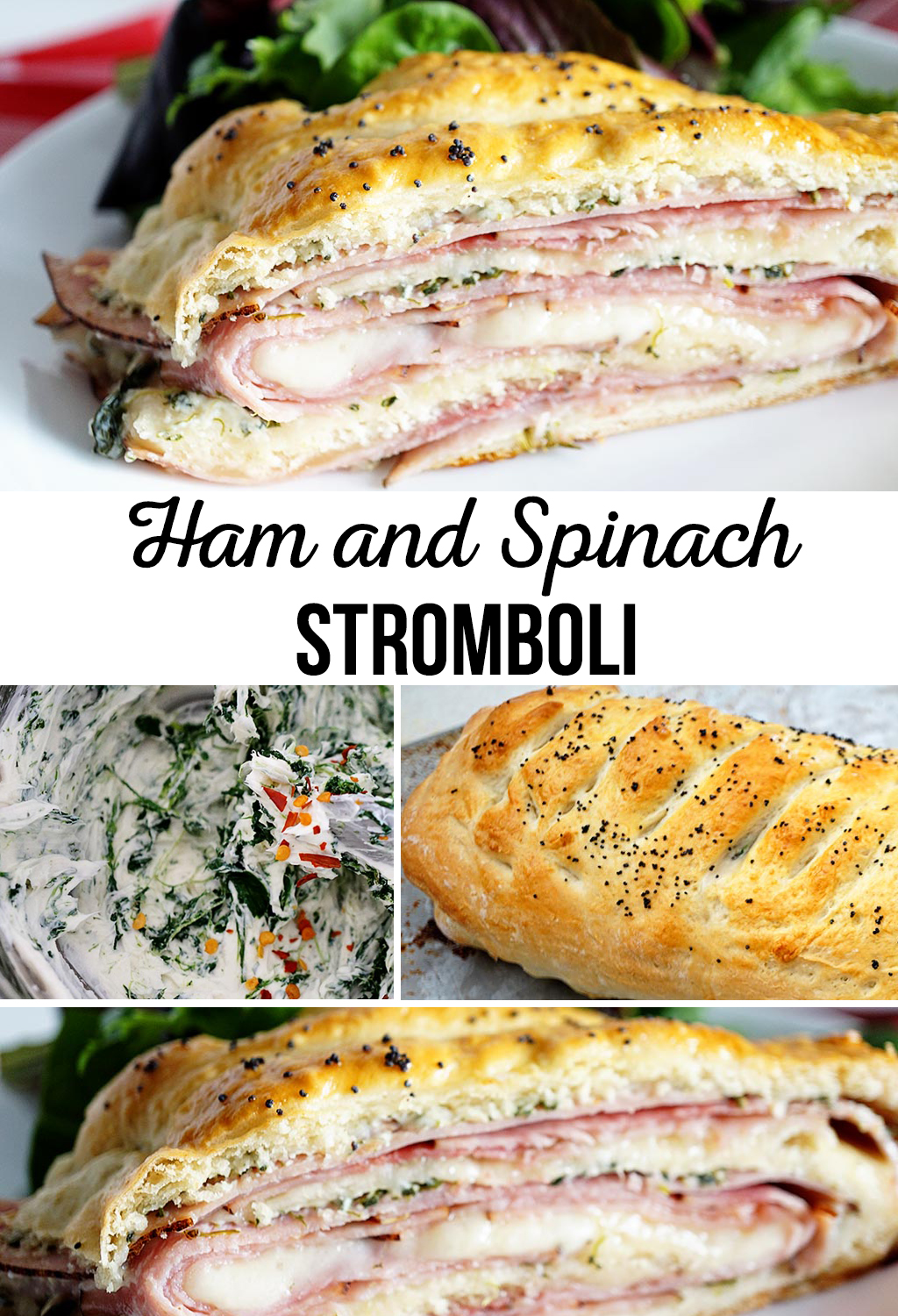Ham and Spinach Stromboli Recipe
