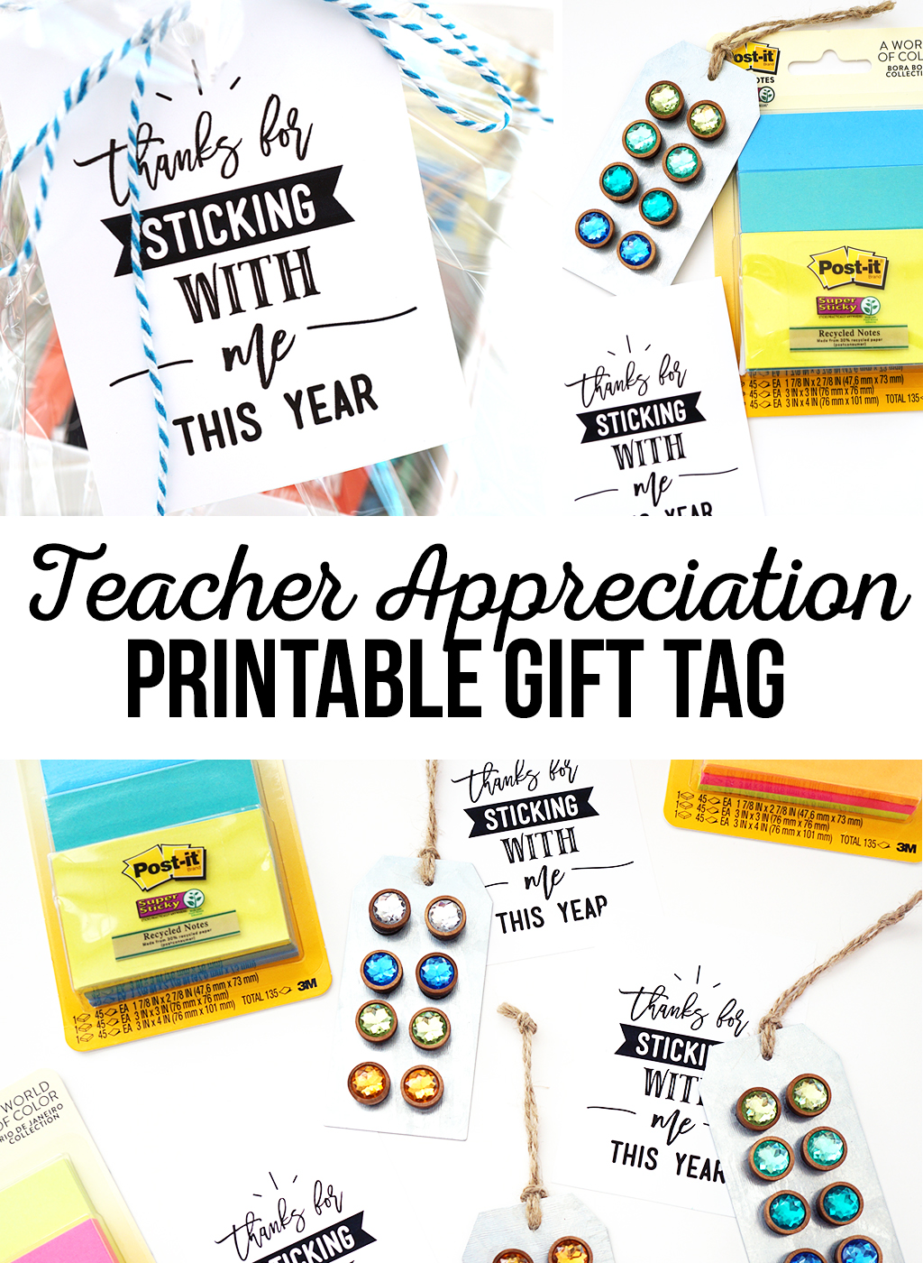 Thanks for Sticking With Me Free Printable Teacher Appreciation Tag
