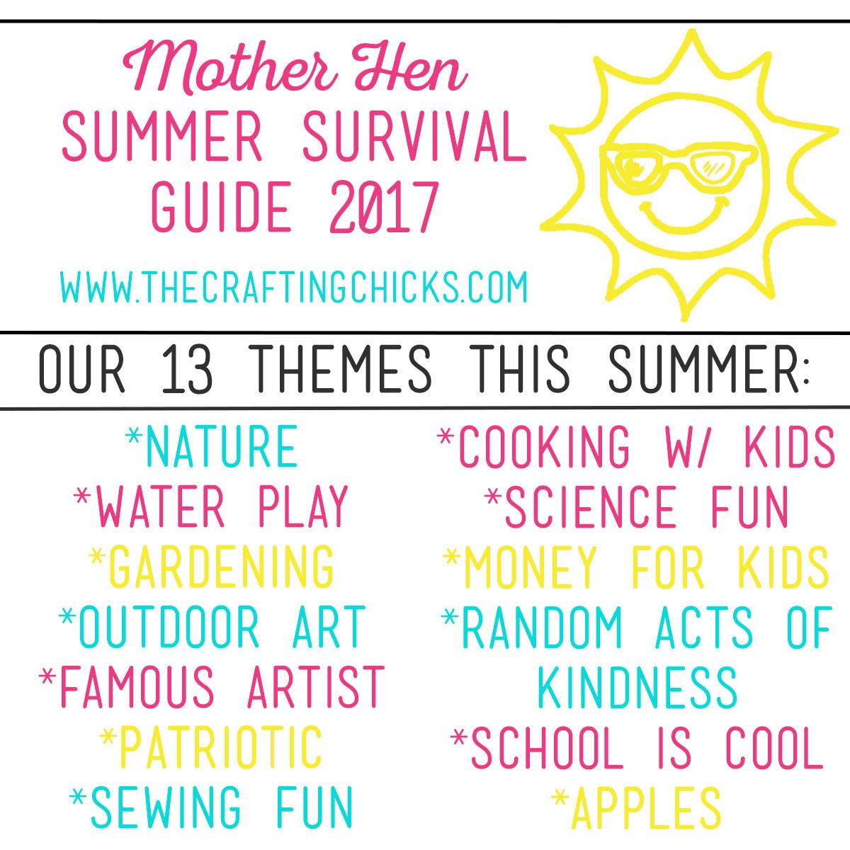 Mother Hen Summer Survival Series 2017