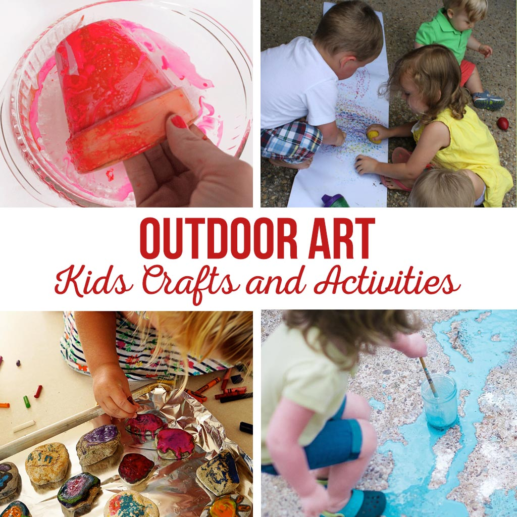 Outdoor Art Kids Crafts And Activities The Crafting Chicks