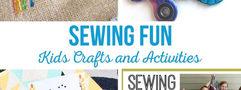 Sewing Kids Crafts and Activities