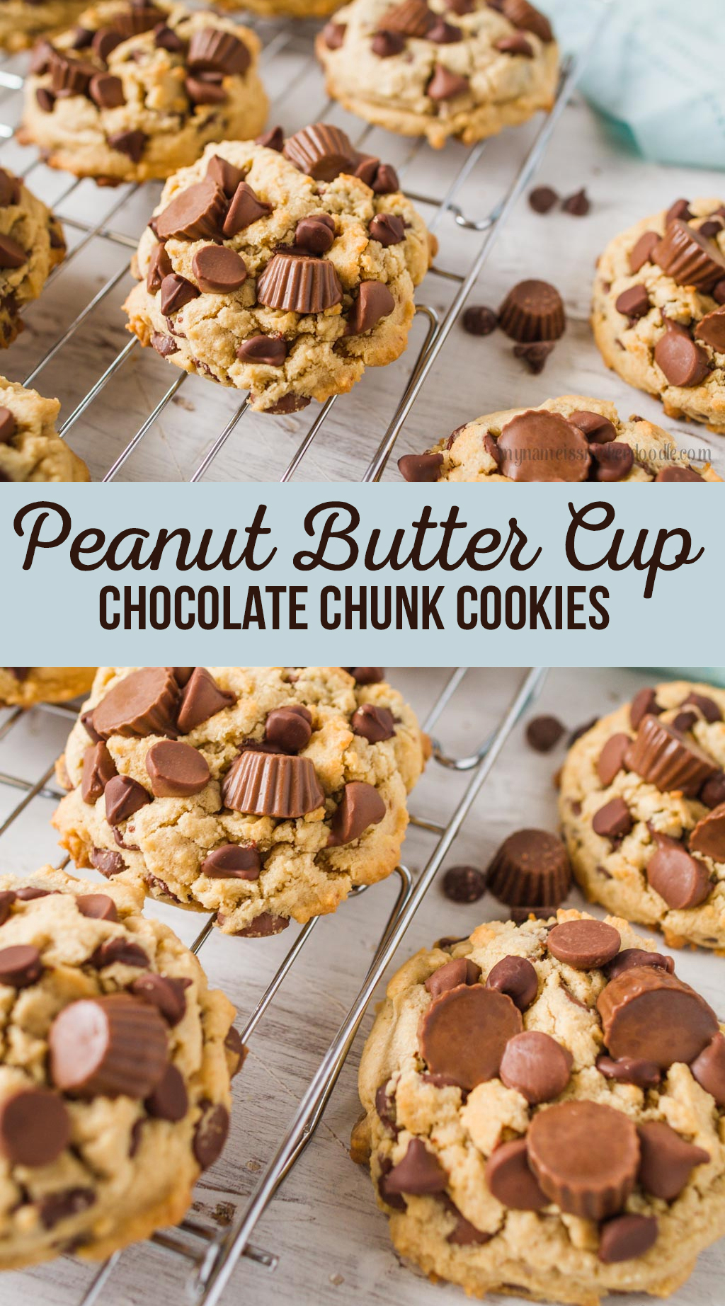 Peanut Butter Cup Chocolate Chunk Cookies