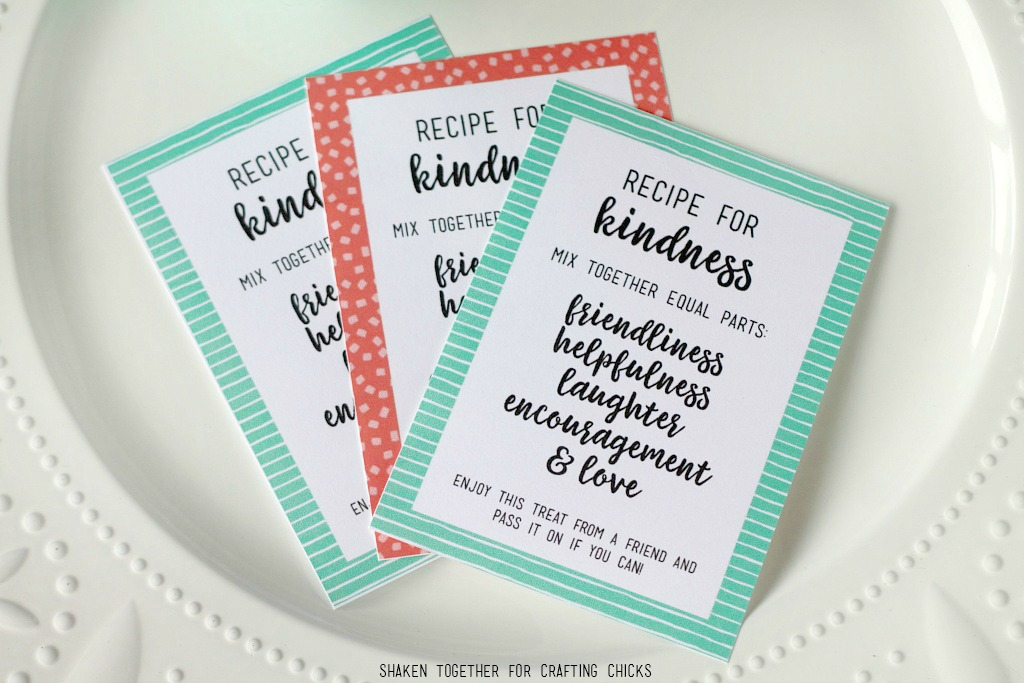 Printable Recipe for Kindness Tags - perfect for Random Acts of Kindness Treat Bags