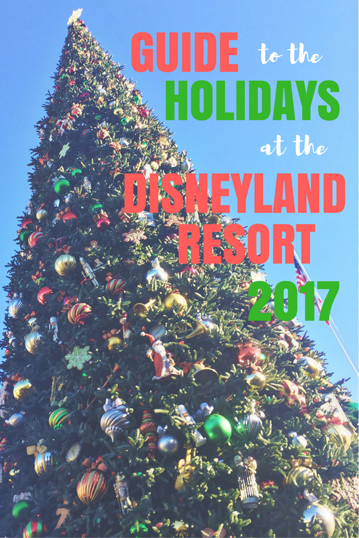 Our Guide to the Holidays at the Disneyland Resort 2017 has everything you need to know. Find out what's new, what's returning and what's leaving forever.