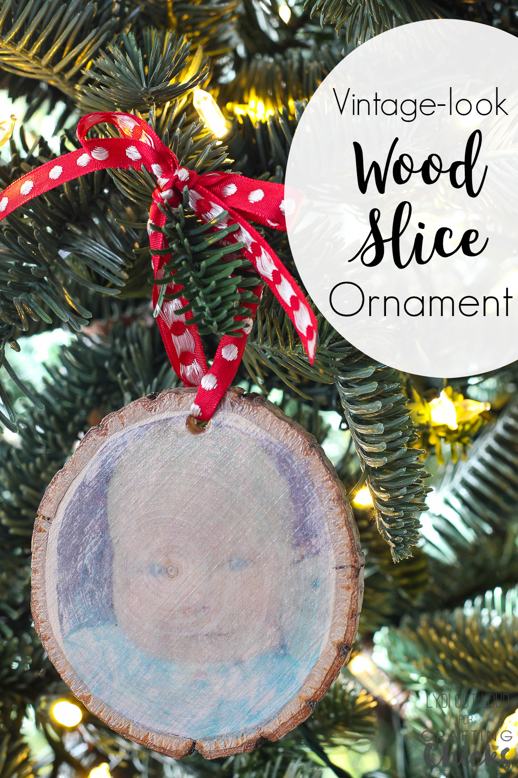 DIY Vintage-look Photo Transfer Wood Slice Christmas Ornament #diyornament #woodslicecrafts #babysfirstchristmas