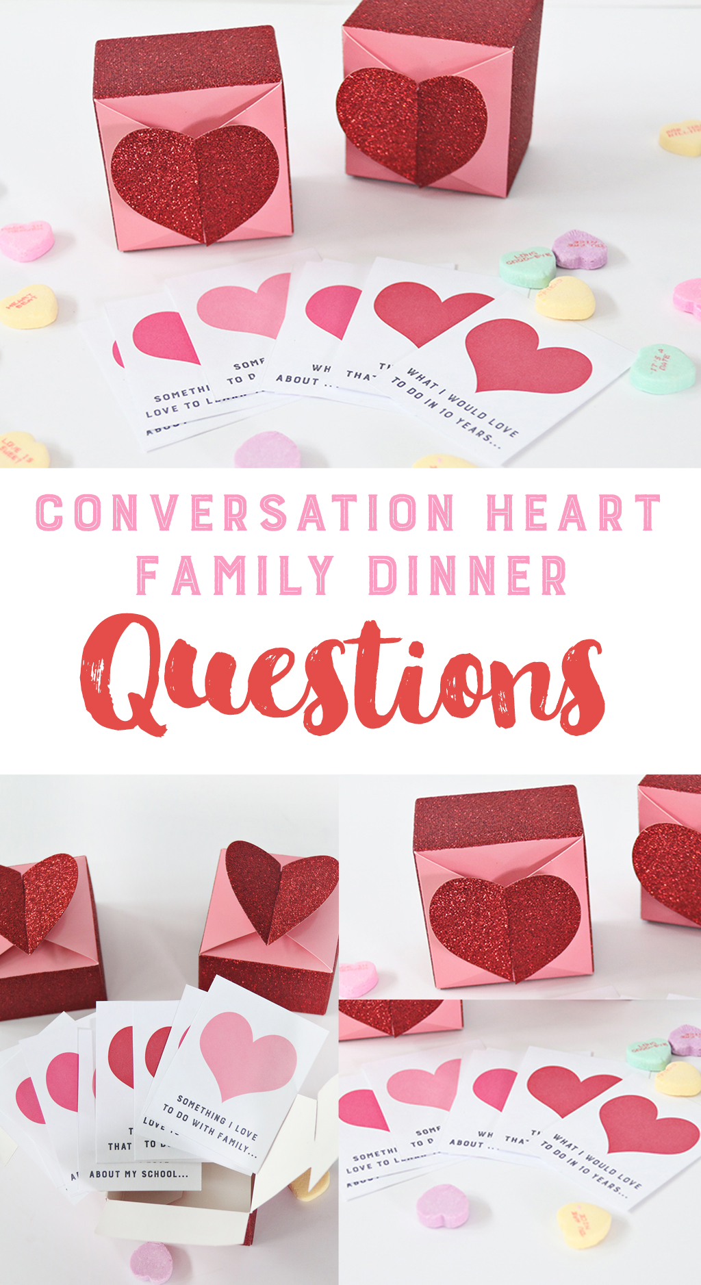 Conversation Heart Family Dinner Questions