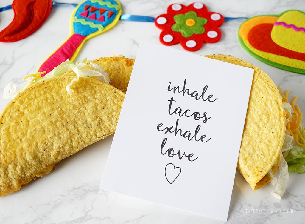 Inhale Tacos Exhale Love