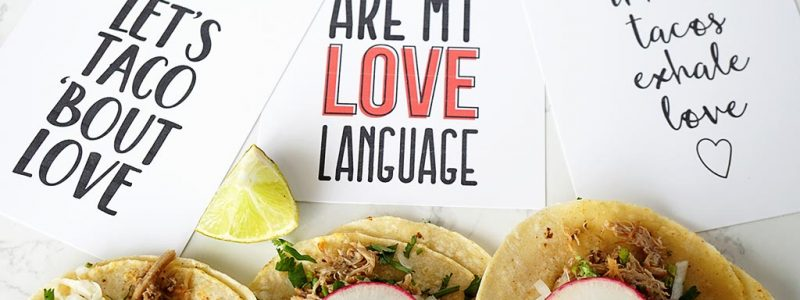 Taco Bout Love Printable Cards