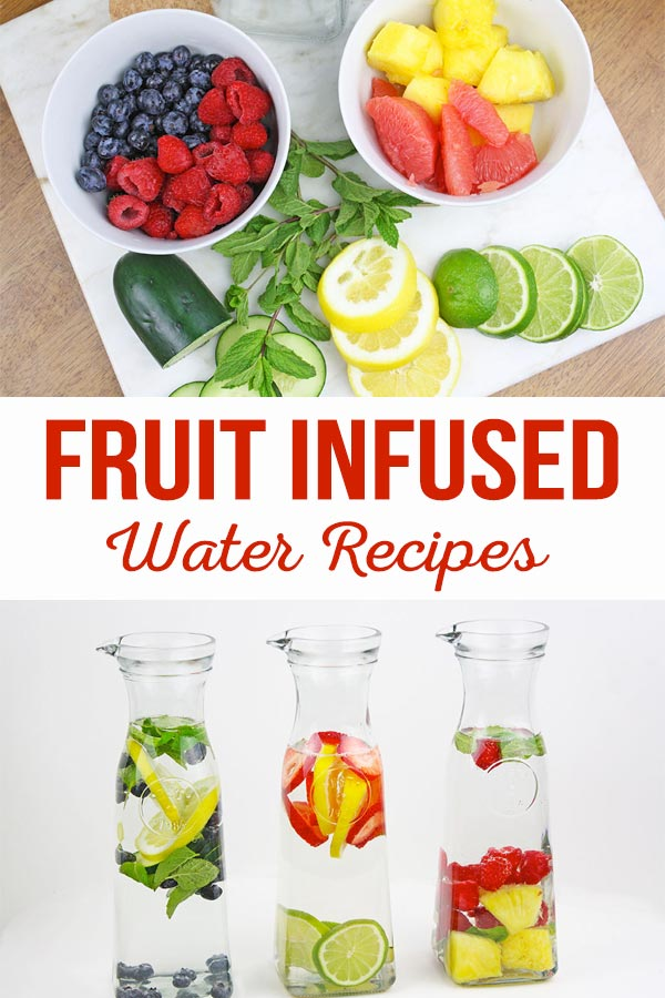 Fruit Infused Water Recipes + Health Benefits- The