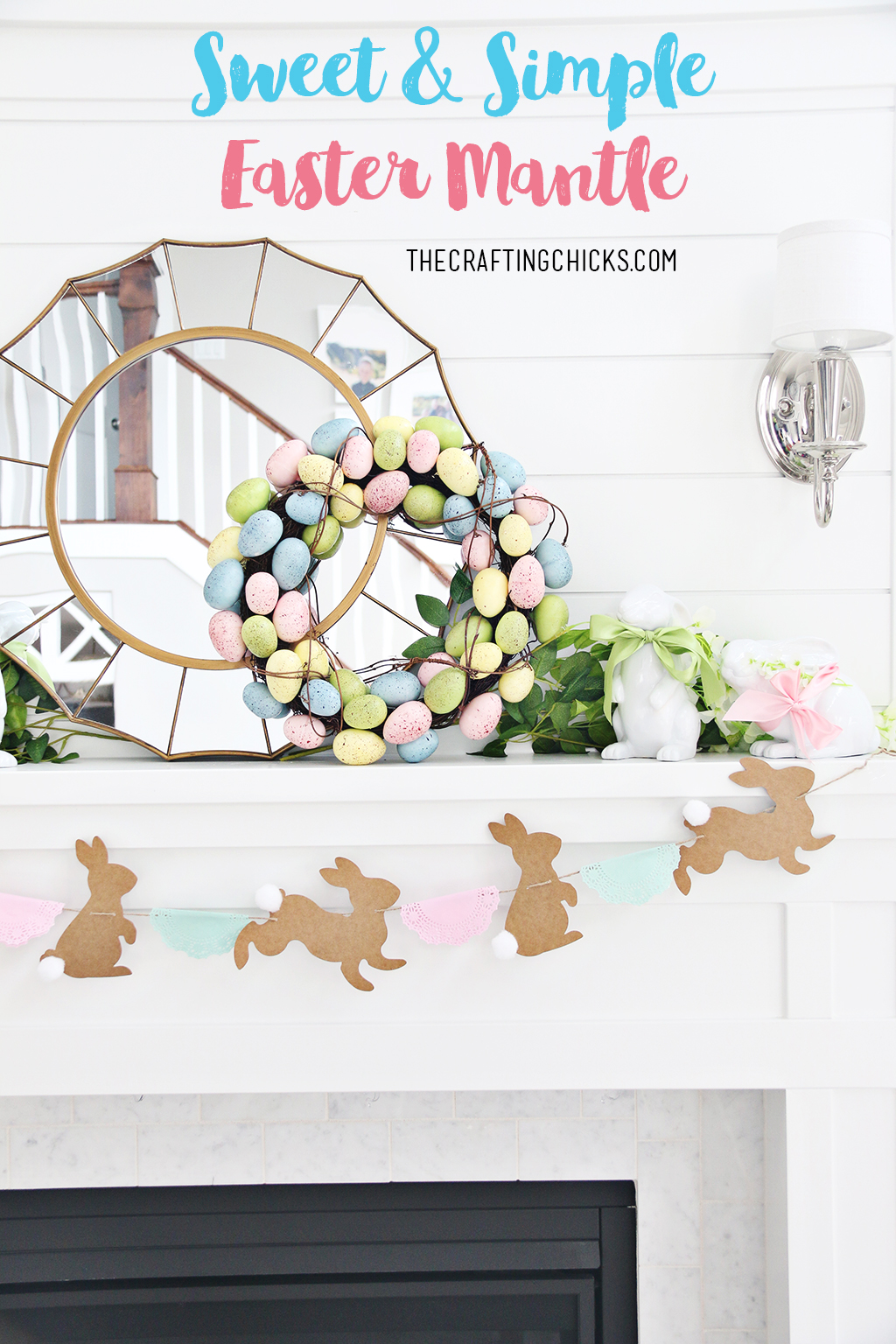 Sweet & Simple Easter Mantle for Easter Decor Inspiration this year! Sweet touches to create a simple Easter Mantle with pastel colors.