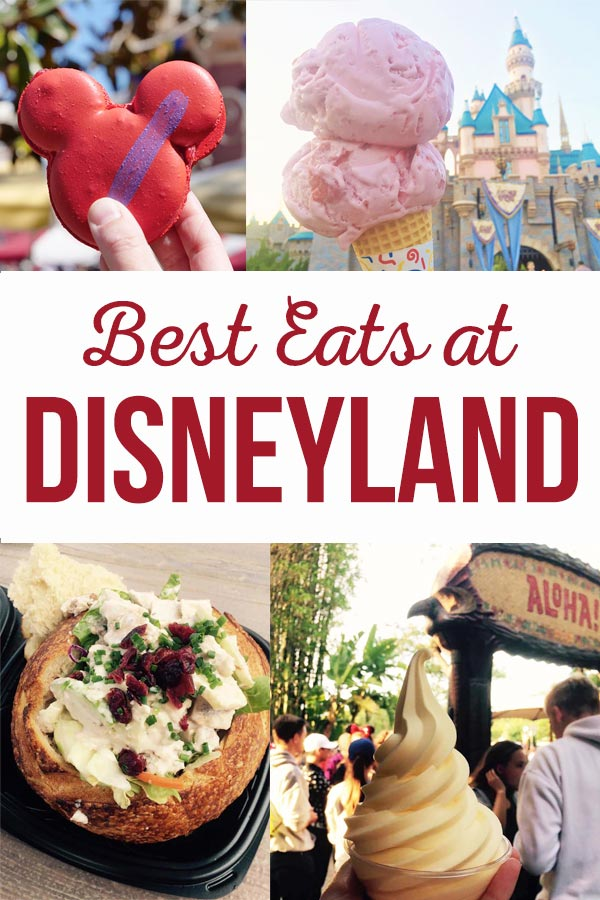Best foods at Disneyland. Our list of what you want to eat at the most magical place on earth. #disneyeats #disneylandfood