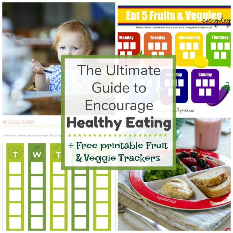 ultimate guide to encourage healthy eating