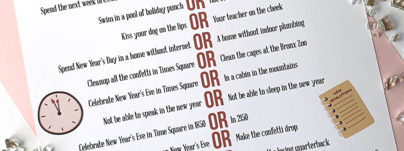 New Year's Eve Would You Rather Printable Game