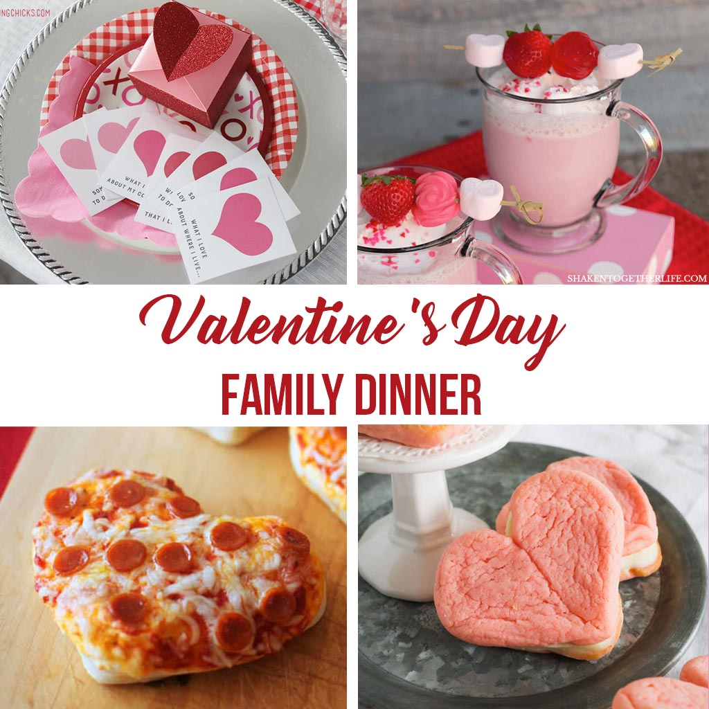 valentine's day family dinner ideas